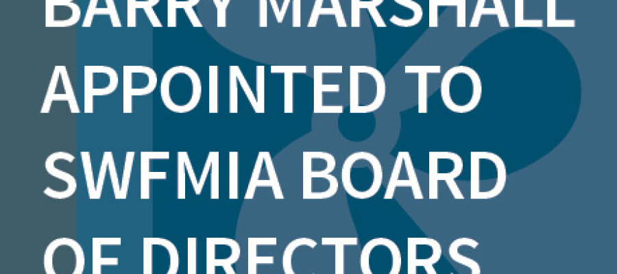 Barry Marshall Appointed to SWFMIA Board of Directors