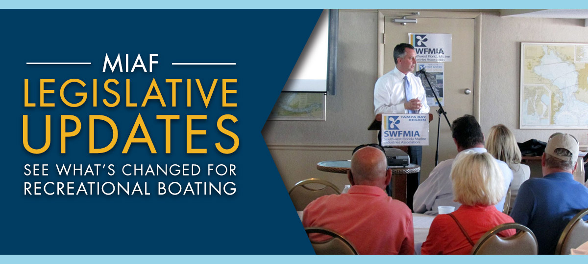 MIAF Legislative Updates. See what's changed for recreational boating.