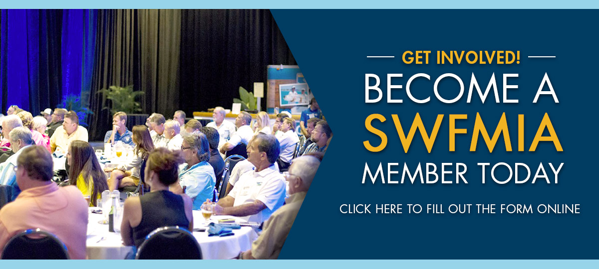 Get Involved! Become a SWFMIA Member today! Click here to fill out the form online.