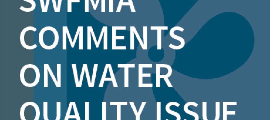 SWFMIA Comments on Water Quality Issue