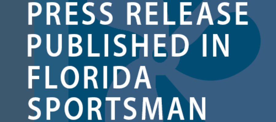 Press Release Published in Florida Sportsman