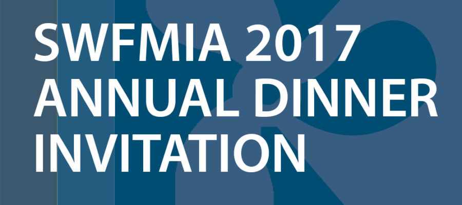 SWFMIA Annual Dinner Invitation 2017