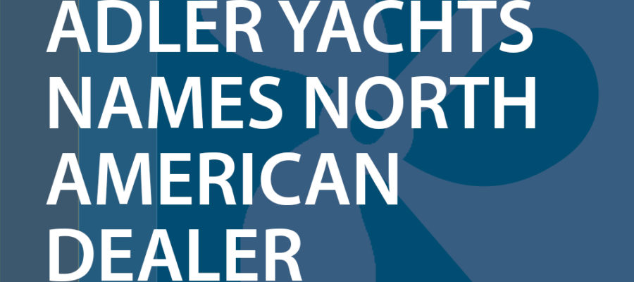 Adler Yachts names North American dealer