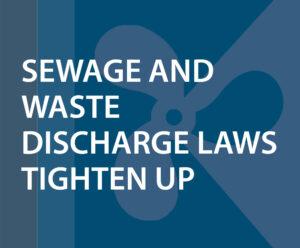 Sewage Laws Tighten Up