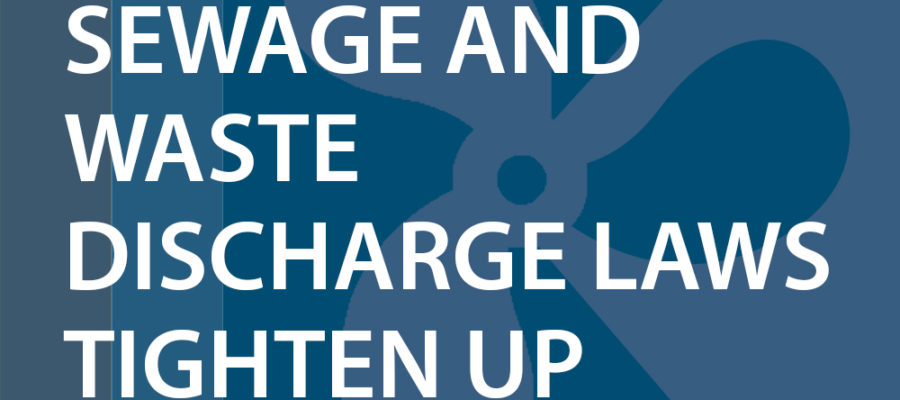 Sewage and Waste Discharge Laws Tighten Up