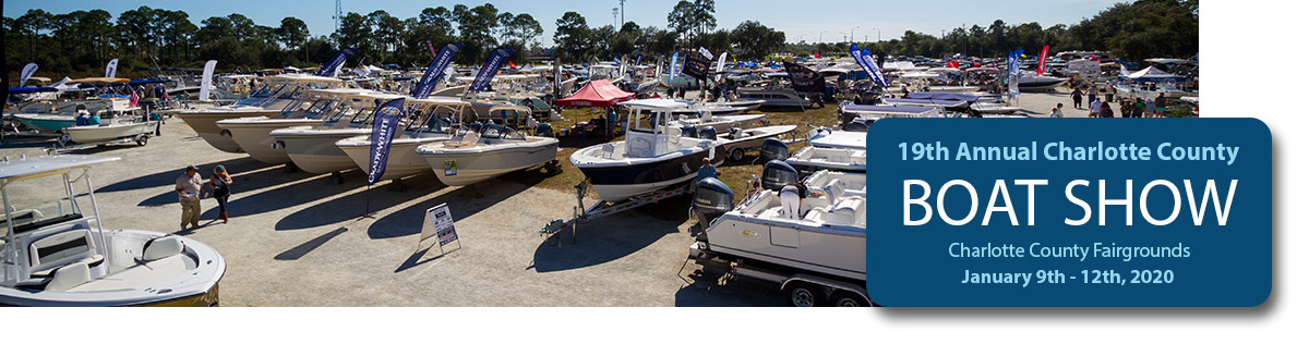 19th Annual Charlotte County Boat Show - Charlotte County Fairgrounds, January 9th, 2020